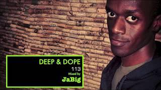 Brazilian House Music DJ Mix by JaBig [Rio de Janeiro Samba DEEP & DOPE 113]