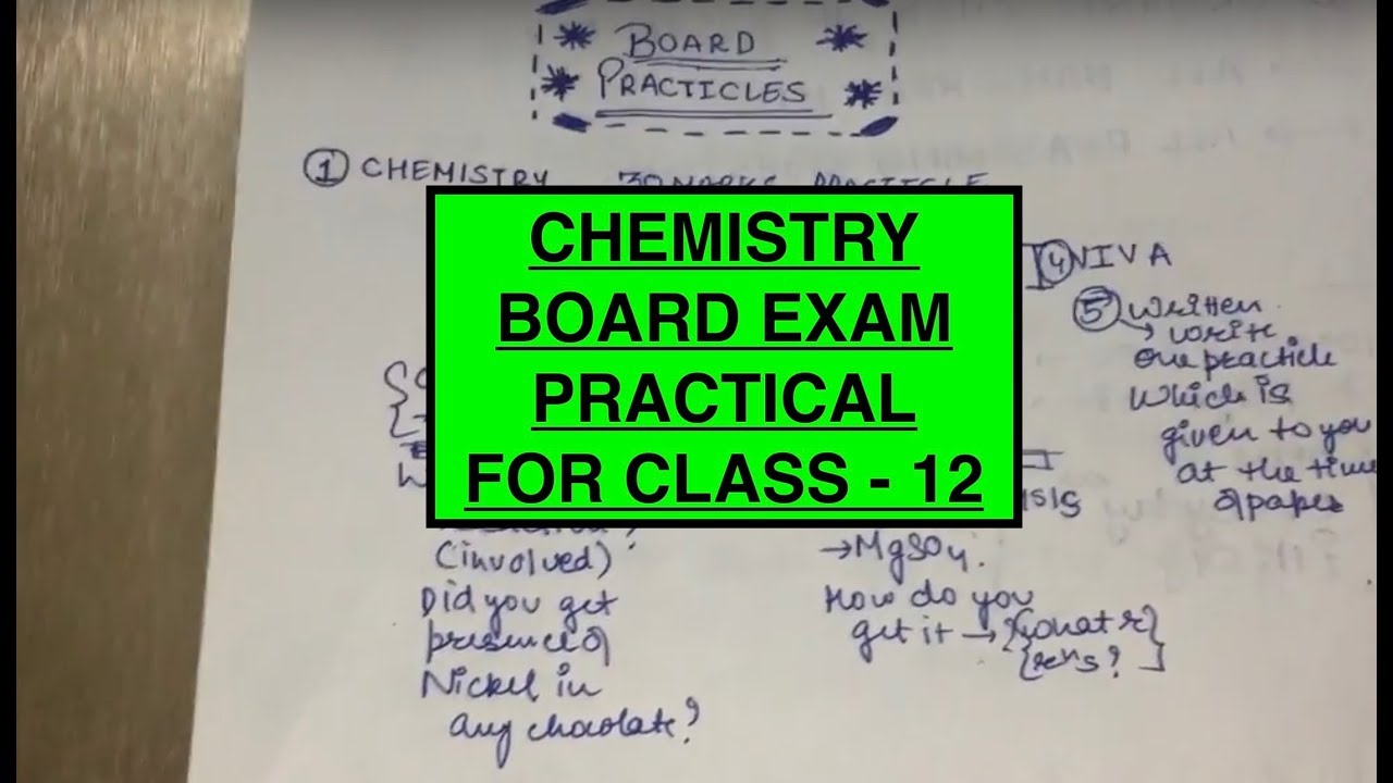 CHEMISTRY BOARD PRACTICAL CLASS 12