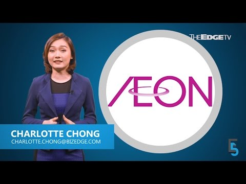 EVENING 5: Aeon sees growth despite tough times