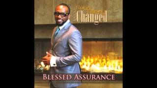 Blessed Assurance Sean Tillery and Changed