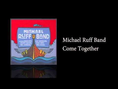 Michael Ruff Band - Come Together