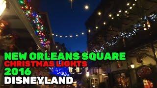 New Orleans Square Christmas lights during 2016 holiday season at Disneyland