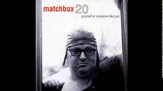 Matchbox Twenty - Yourself or Someone Like You (Full Album)