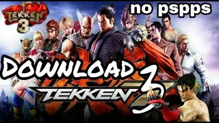 Download How To Download Tekken3 Game In Your Android