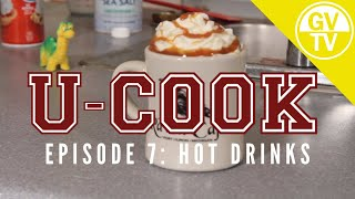 U-Cook - Episode 7: Hot Drinks