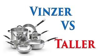 75 Vinzer VS Taller -  качество посуды - quality cookware