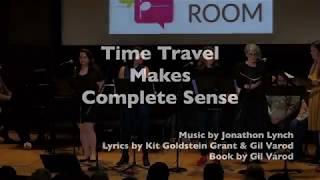 Time Travel Makes Complete Sense (a new musical)