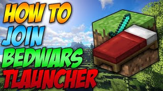 How To Join Bedẁars In Minecraft Tlauncher (2020)
