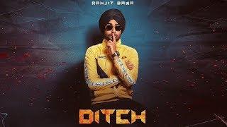 Ditch Ranjit Bawa Deep Jandu New Punjabi Song Dainik Savera