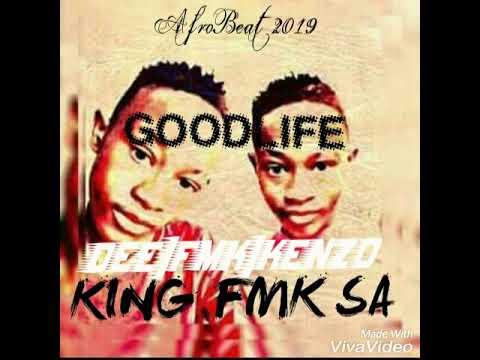 KING FMK-SA GOOD LIFE [NEW2019]AFRO