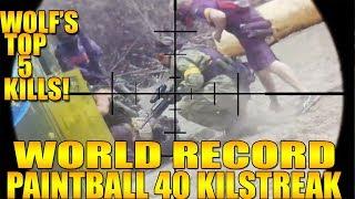 WORLD RECORD PAINTBALL KILLSTREAK ON WOLFS TOP 5 KILLS!