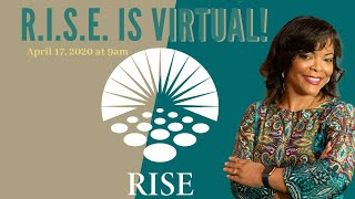 RISE goes Virtual in April!