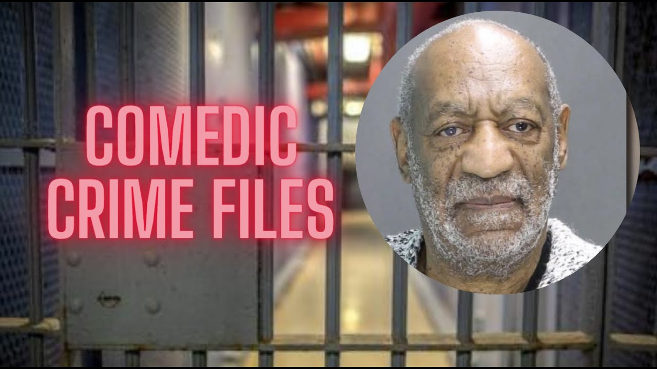 Why Bill Cosby Went To Jail - Comedic Crime Files