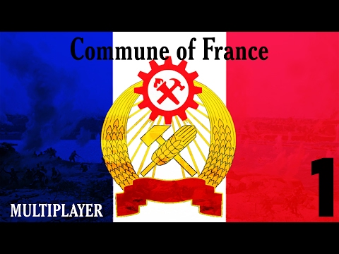 "HOI4: KR (Multiplayer) - Commune of France 1 ""The First Year"""