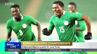 CHAN 2018: Libya and Nigeria qualify for semi finals