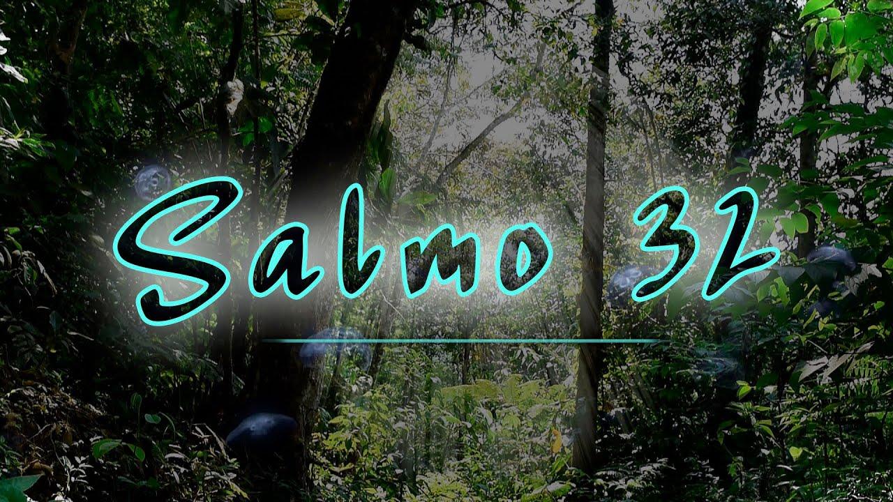 Salmo 32: Salmo del Perdón | Audio y Letra | Reflexión