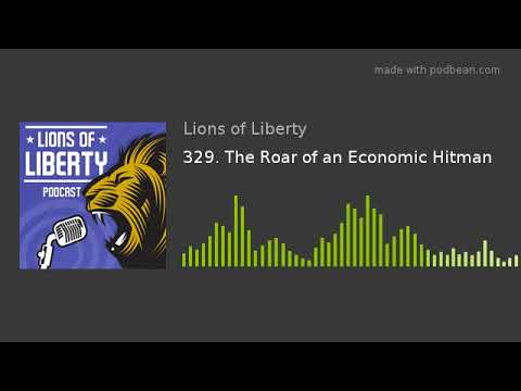 329. The Roar of an Economic Hitman