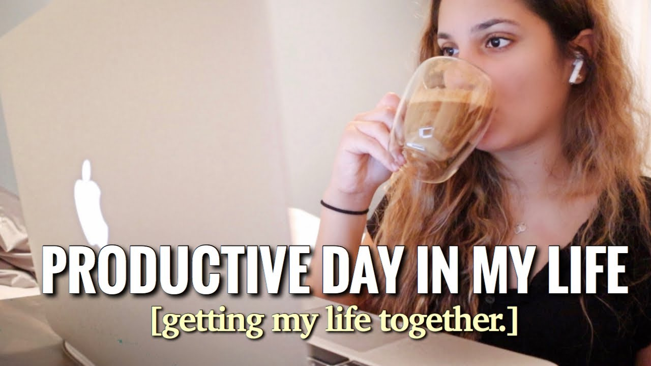 productive vlog: to-do list, watch me get my life *back* together, advice with Bri