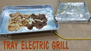 Build a Tray Electric Grill Simple