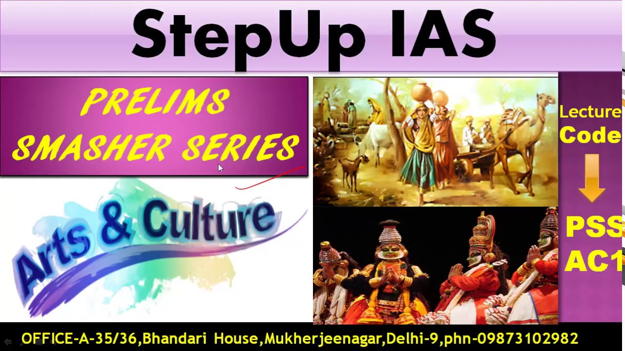 Arts & Culture for UPSC: (PSS) AC1- Classical Dances of India IAS/PCS/Civil Services