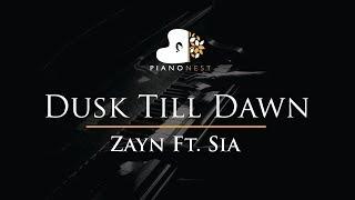 Zayn Feat Sia - Dusk Till Dawn - Piano Karaoke / Sing Along / Cover with Lyrics