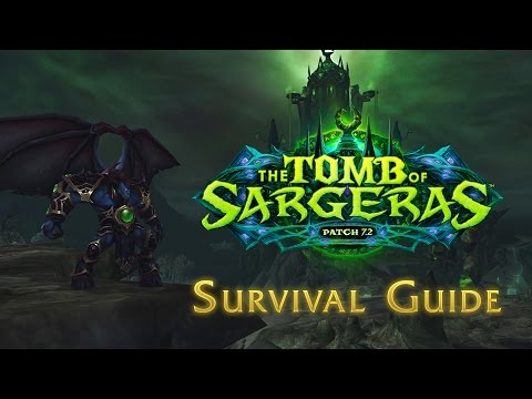Legion Patch 7.2: Tomb of Sargeras—Survival Guide