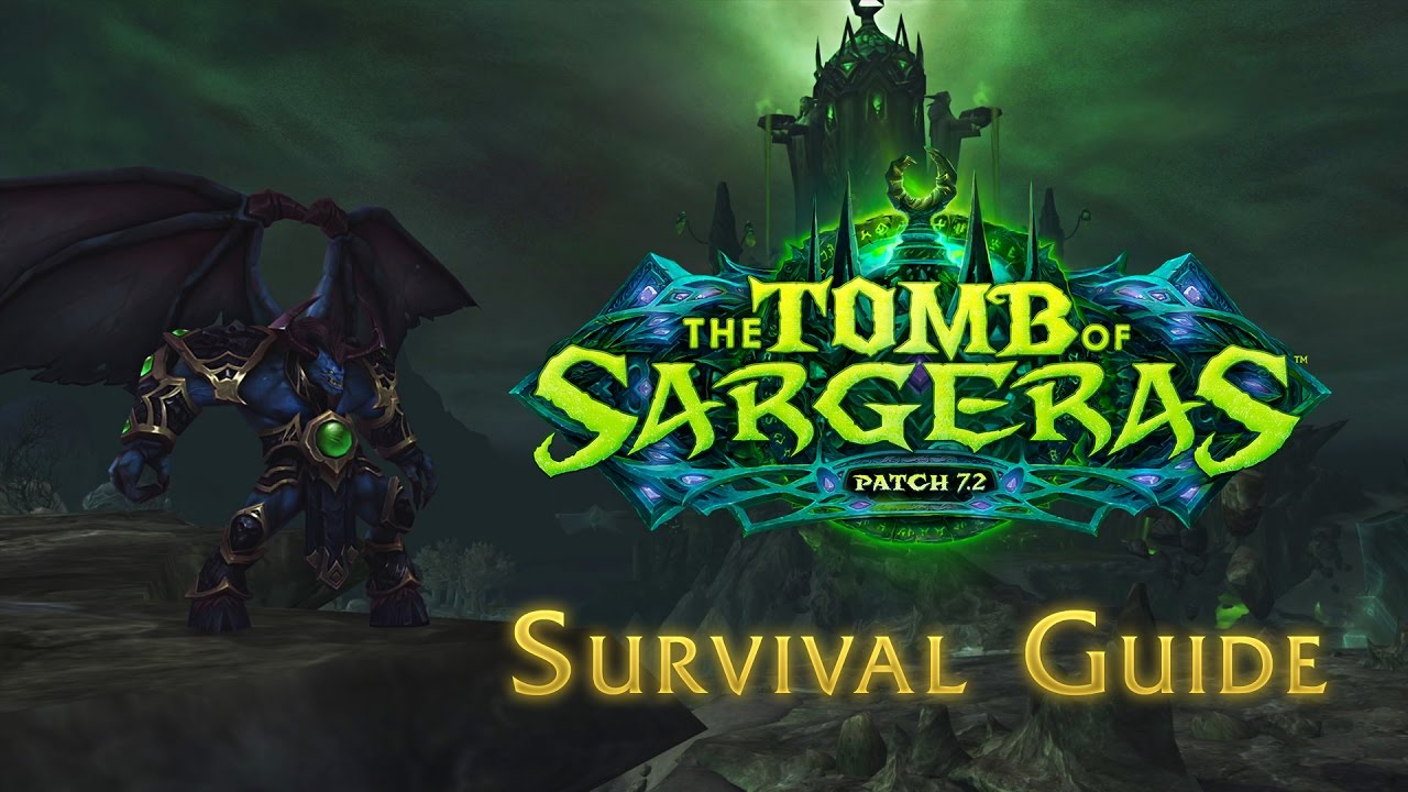 Patch 72 The Tomb Of Sargeras Now Live