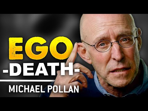HOW TO DESTROY YOUR EGO - Michael Pollan | London Real