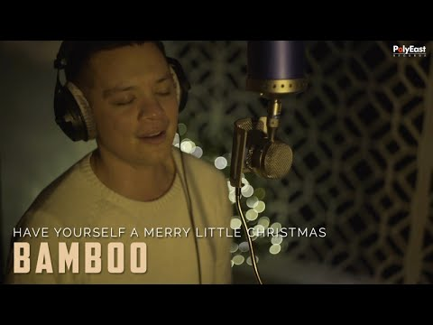 Bamboo - Have Yourself A Merry Little Christmas
