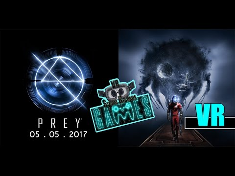 PREY 2017 [VR TRAILERS+GAMEPLAY] VR STUDIO RECORDS thumbnail