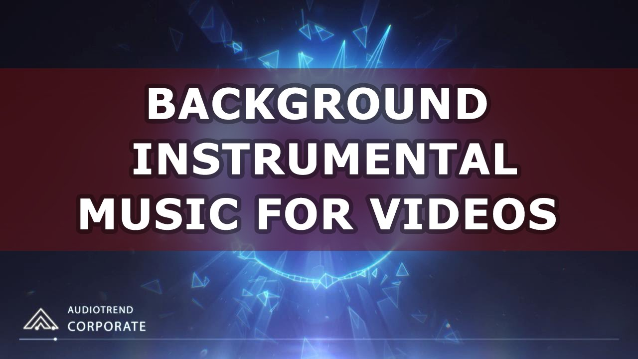 Instrumental Background Music For Videos Presentations Royalty