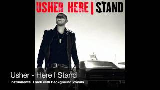 Usher - Here I Stand (Instrumental with background vocals)