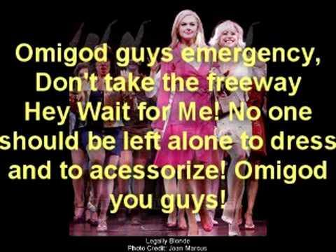 Legally Blonde//Omigod You Guys with Lyrics