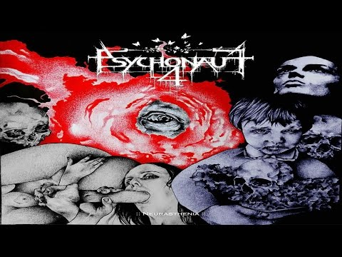 Psychonaut 4 - Neurasthenia (Full Album)