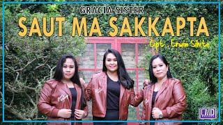 Gracia Sister - Saut Ma Sakkapta (Lagu Batak terbaru 2021) Official Music Video