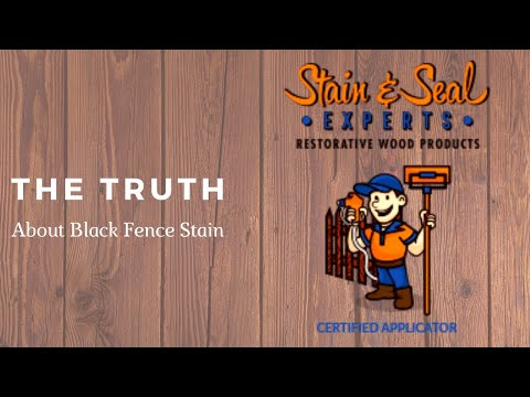 The Truth About Black Fence Stain