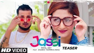 Song Teaser ► Jassi | Ikka | Payal Dev | Zaara Yesmin | Releasing 7 June 2020