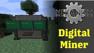 Mekanism Digital Miner