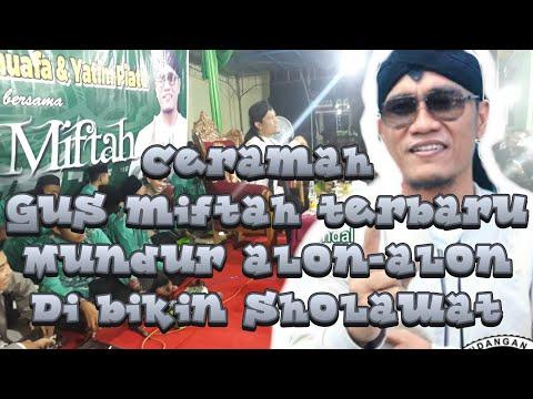 GUS MIFTAH TERBARU  LIVE KENDAL  Part 1