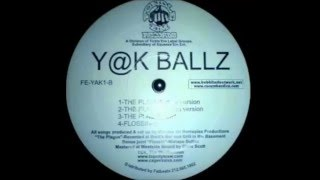 Yak Ballz - Just Flossin'