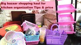 Big bazaar shopping haul for kitchen organization Tips price| cheapest kitchen organizer purchasing