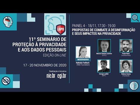 [11° Seminário de Privacidade] Propostas de combate à desinformação e seus impactos na privacidade