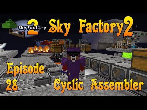 Sky Factory 2 - Cyclic Assembler - Ep 28 - Minecraft - Compressed Cobblestone