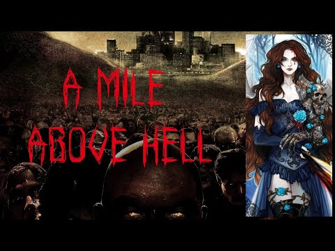 'A Mile Above Hell' - Evan Dollarhide