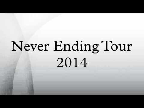 Never Ending Tour 2014