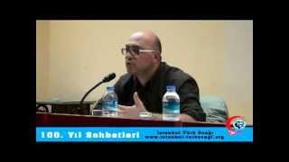 100. Yıl Sohbetleri OSMANLI'DAN CUMHURİYET'E POZİTİVİZM: TERAKKİ VE BATILILAŞMA