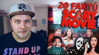 20 FAKTŮ - Scary movie