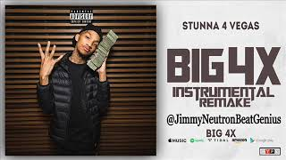 Stunna 4 Vegas x NLE Choppa - 100 Or Better (BIG 4X) Instrumental Reamke @JimmyNeutronBeatGenius