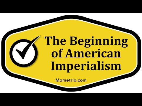 The Beginning of American Imperialism