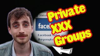 Facebook's Secret Sex Groups. (5 Things I Learned)